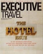 Executive Travel Magazine, The Hotel Issue October 2011